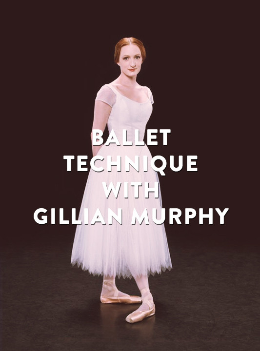 Ballet Technique - Gillian Murphy